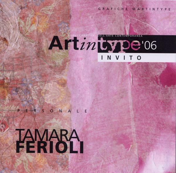 L'invito per la mostra di Tamara Ferioli presso le Industrie Grafiche Martintype