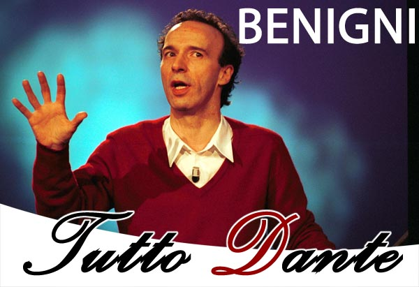 TuttoDante, di Roberto Benigni