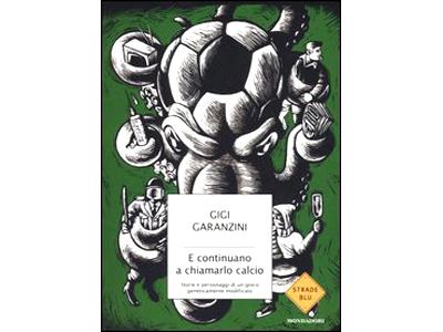 La copertina del libro di Gigi Garanzini