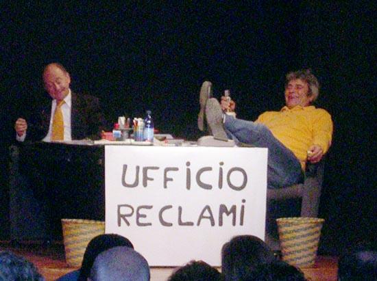 Ufficio reclami, nella rappresentazione del 3 marzo 2007 al Kursaal di Grottammare