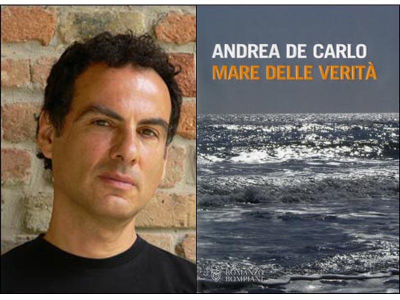 Andrea De Carlo in Mare della verità