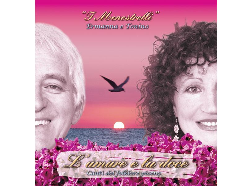 """La copertina del terzo disco di Ermanna Zarroli e Tonino Cameli, """"L'amare e lu doce"""","""