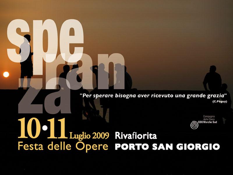 La Festa delle Opere 2009 mette a tema la speranza nel tempo della crisi