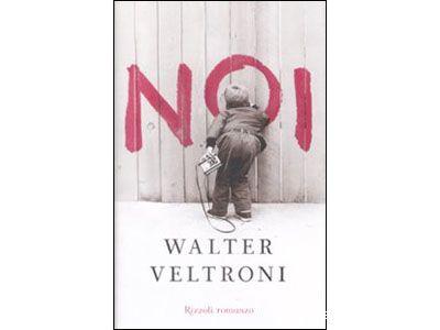 La copertina del libro di Walter Veltroni