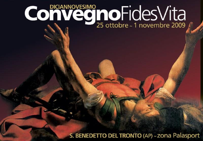 Manifesto del convegno 2009 del movimento cattolico Fides Vita