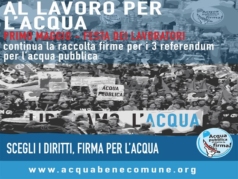 Continua la campagna Referendaria per l'Acqua Pubblica