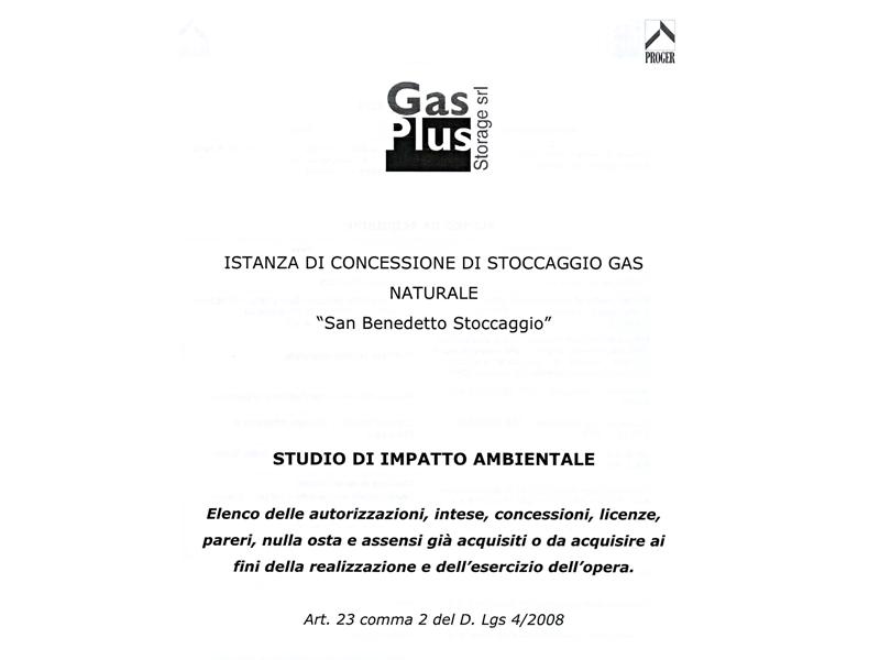 Gas Plus, l'elenco delle autorizzazioni acquisite o in via di acquisizione (prima parte)