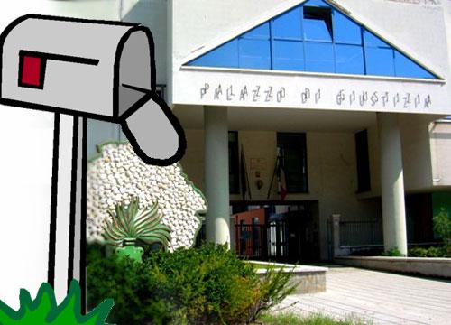 Violata corrispondenza sullo sfondo del Palazzo di Giustizia di San Benedetto del Tronto