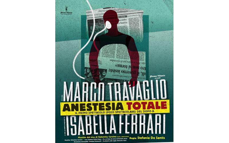 La locandina di Anestesia Totale di Marco Travaglio e Isabella Ferrari