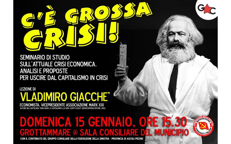 C'è grossa crisi- un po' Marx un po' Quelo
