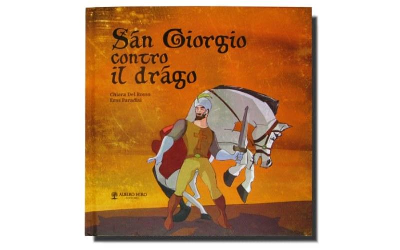 Copertina del libro illustrato di San Giorgio contro il drago di Chiara Del Rosso e Eros Paradisi