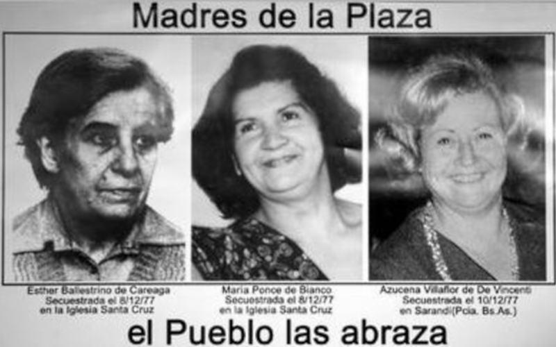 Esther Ballestrino, María Ponce ed Azucena Villaflor, fondatrici del movimento delle madri di Plaza de Mayo