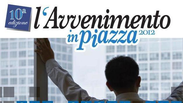 L'avvenimento in Piazza 2012