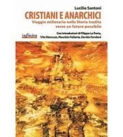 Cristiani e Anarchici di Lucilio Santoni