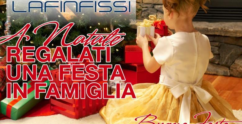 Buone feste in famiglia, da Laf Infissi