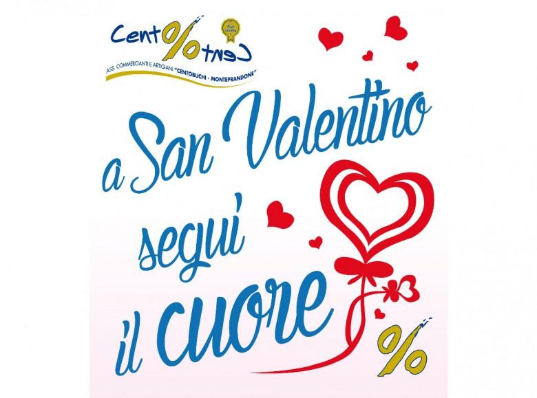 A San Valentino segui il cuore, con Cento per Cento